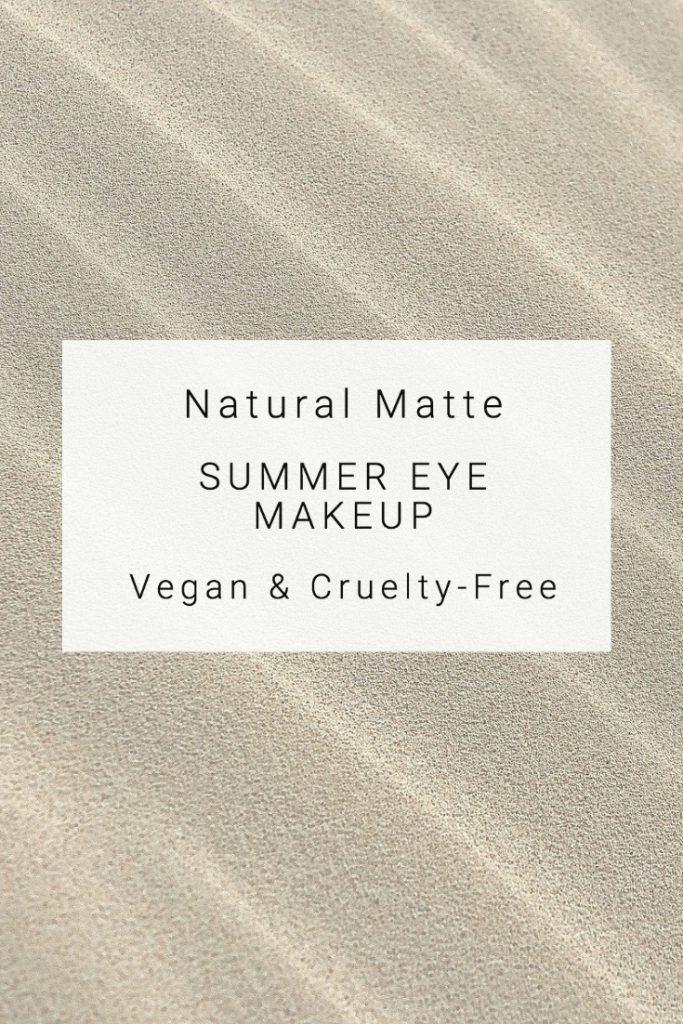 Natural Matte Summer Eye Makeup