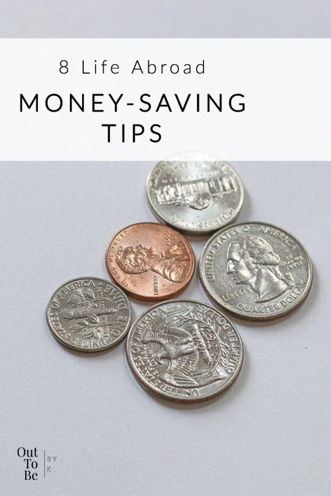 8 Great Life Abroad Money-Saving Tips