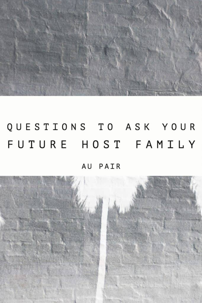 Super Important Questions To Ask Your Host Family   Au Pair