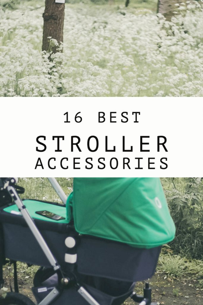 16 Best Stroller Accessories That Will Make Your Life Easier